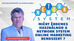 Miért érdemes használni a Network System teljes körű online marketing rendszert.